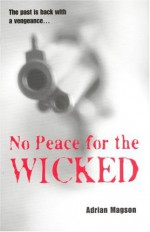 No Peace for the Wicked - Adrian Magson