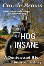 Hog Insane - Carole Brown