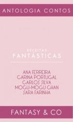 Receitas fantásticas - Adeselna Davies, Carina Portugal, Carlos Silva, Sara Farinha, Mogu-mogu chan