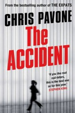 The Accident by Chris Pavone (2015-01-05) - Chris Pavone