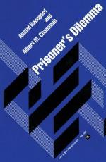 Prisoner's Dilemma - Anatol Rapoport, Albert M. Chammah, Anatol Kapoport