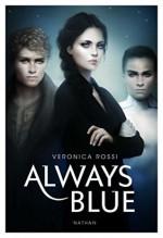 Always Blue - Veronica Rossi, Alexandra Maillard