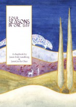 Four Seasons in One Day - Jason Erik Lundberg, Janet Chui