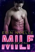 MILF: Wrong Kind of Love - Erin Noelle