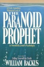 The Paranoid Prophet - William Backus