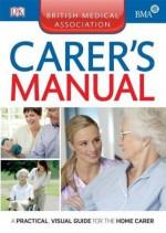 BMA Carer's Manual - British Medical Association