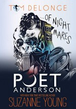 Poet Anderson ...Of Nightmares - Tom DeLonge, Suzanne Young