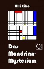 Das Mondrian-Mysterium (XXL-Leseprobe): Ein Fall für Caro und Nessie (German Edition) - Ulli Eike