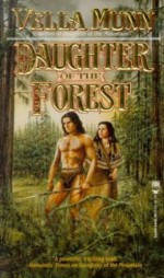 Daughter of the Forest - Vella Munn