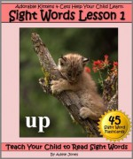 Adorable Kittens & Cats (Lesson 1) Help Your Child Learn Sight Words (Teach Your Child to Read Sight Words) - Adele Jones