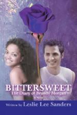 Bittersweet: The Diary of Brandy Morgan - Leslie Lee Sanders