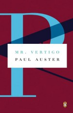 Mr. Vertigo - Paul Auster