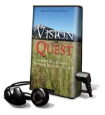 Vision Quest: Searching for a Passage to the Pacific With Lewis and Clark, Library Edition - Marilyn Weymouth Seguin, Ralph Cosham