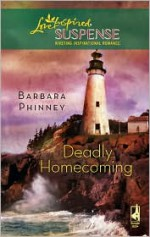Deadly Homecoming - Barbara Phinney