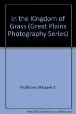 In the Kingdom of Grass - Margaret Mackichan, Robbie Ross