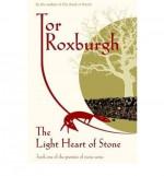 The Light Heart of Stone - Tor Roxburgh