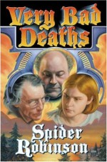 Very Bad Deaths - Spider Robinson