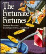 The Fortunate Fortunes (Inside Business Series) - Nathan Aaseng