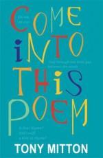 Come Into This Poem - Tony Mitton