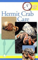 Quick and Easy Hermit Crab Care (Quick & Easy (Tfh Publications)) - TFH Publications