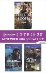 Harlequin Intrigue November 2016 - Box Set 1 of 2: LandonScene of the Crime: Means and MotiveThe Girl Who Cried Murder - Delores Fossen, Carla Cassidy, Paula Graves