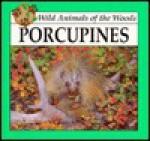 Porcupines - Lynn M. Stone