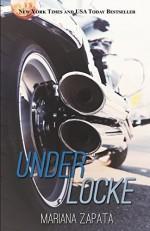 Under Locke by Zapata, Mariana(June 24, 2014) Paperback - Mariana Zapata