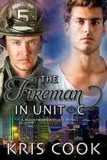 The Fireman in Unit C (Mockingbird Place Book 3) - Kris Cook