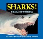 Sharks!: Strange and Wonderful - Laurence Pringle, Meryl Henderson