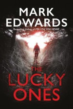The Lucky Ones - Mark Edwards