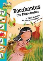 Pocahontas The Peacemaker - Hilary Robinson