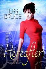 Hereafter - Terri Bruce