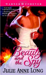 Beauty and the Spy - Julie Anne Long