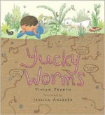 Yucky Worms - Jessica Ahlberg, Vivian French