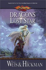 Dragons of a Lost Star - Margaret Weis, Tracy Hickman