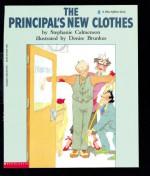 The Principal's New Clothes - Stephanie Calmenson, Denise Brunkus