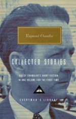 Collected Stories (Everyman's Library) - Raymond Chandler