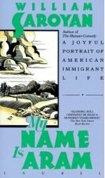 My Name is Aram - William Saroyan, Don Freeman