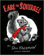 Earl the Squirrel - Don Freeman