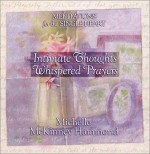 Intimate Thoughts, Whispered Prayers - Michelle McKinney Hammond
