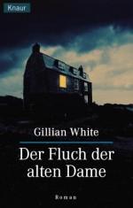 Der Fluch der alten Dame - Gillian White, Doris Styron