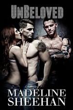 Unbeloved - Madeline Sheehan