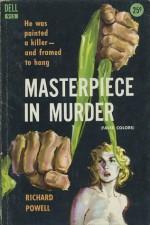 Masterpiece in Murder - Richard Powell