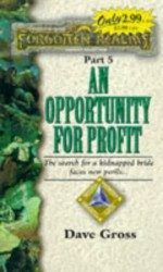 An Opportunity for Profit - Dave Gross