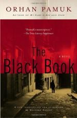 The Black Book - Orhan Pamuk, Maureen Freely
