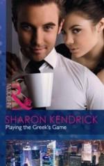 Playing the Greek's Game (Mills & Boon Modern) - Sharon Kendrick