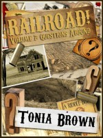 Questions Abound (Railroad #7) - Tonia Brown
