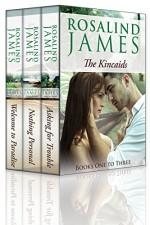 The Kincaids Boxed Set, Books 1-3 - Rosalind James