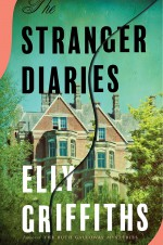 The Stranger Diaries - Elly Griffiths