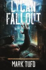 Lycan Fallout 2: Fall Of Man (Volume 2) - Mark Tufo